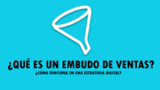 ¿Qué es y cómo funciona un embudo de ventas en marketing digital?
